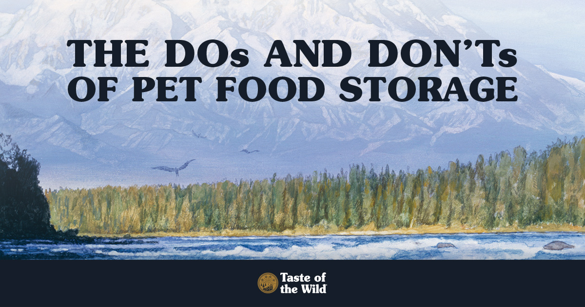The Do's and Don'ts of Pet Food Storage | Taste of the Wild
