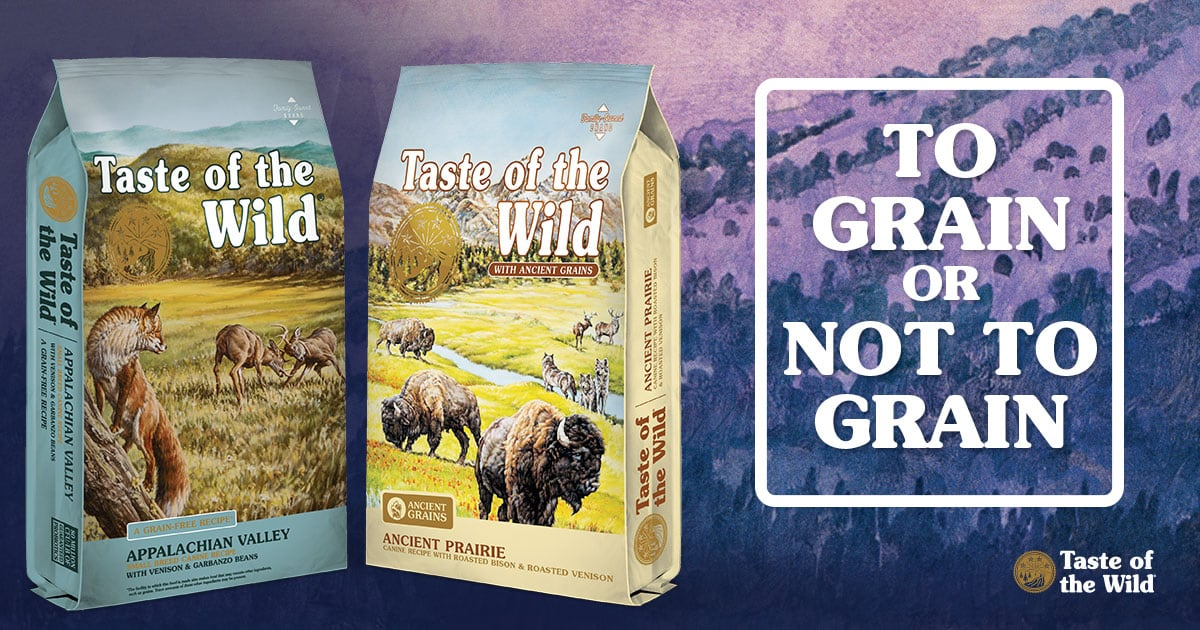 To Grain or Not to Grain | Taste of the Wild