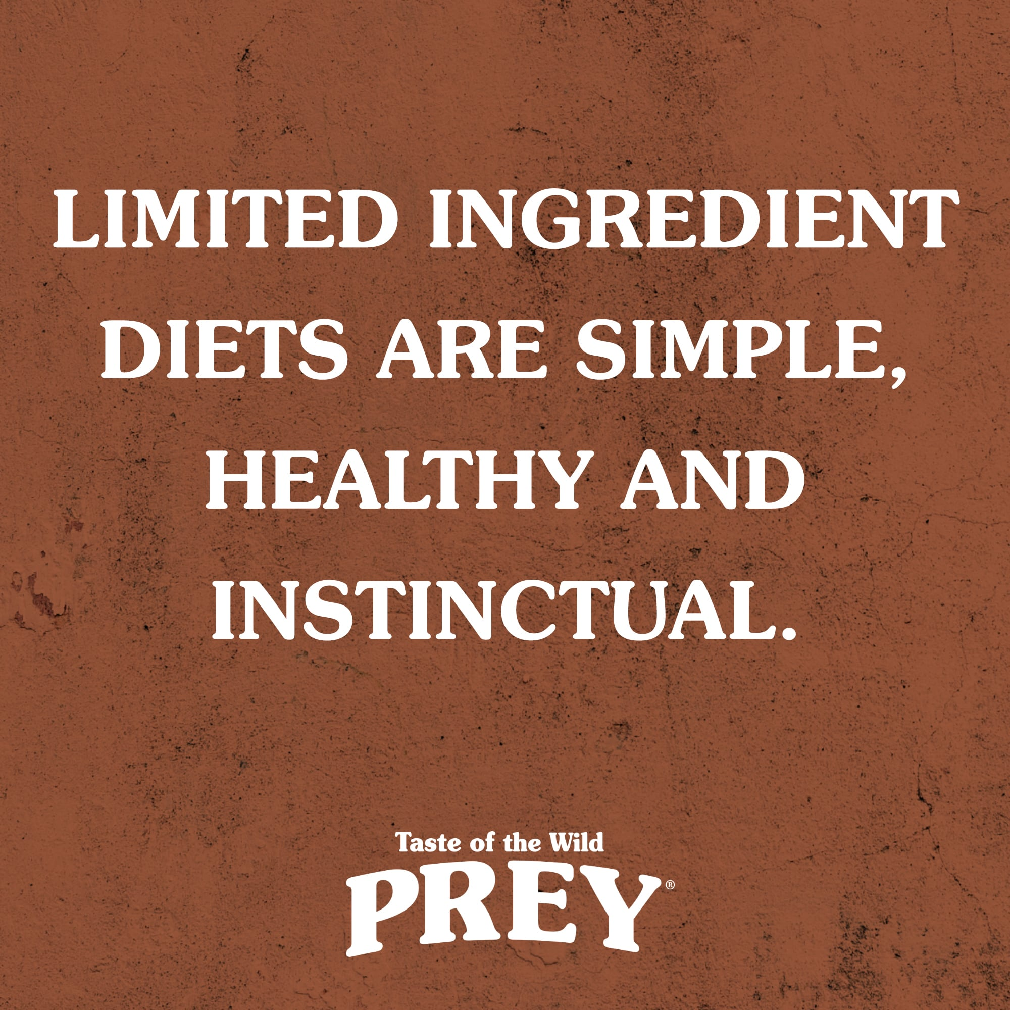 Limited-Ingredient Diets Are Simple, Healthy and Instinctual.